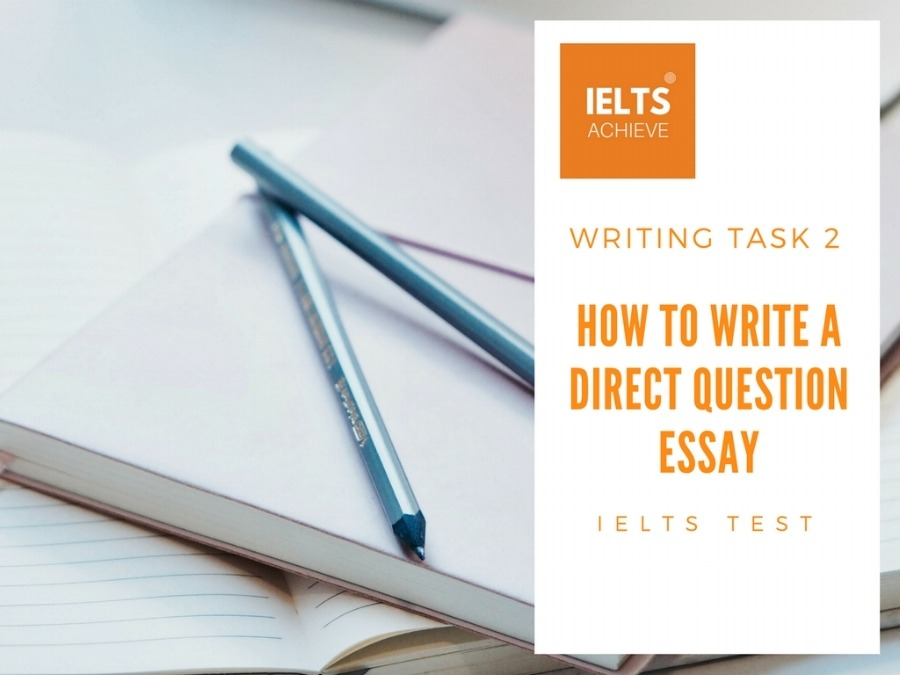 DIRECT QUESTION ESSAY EXAMPLES