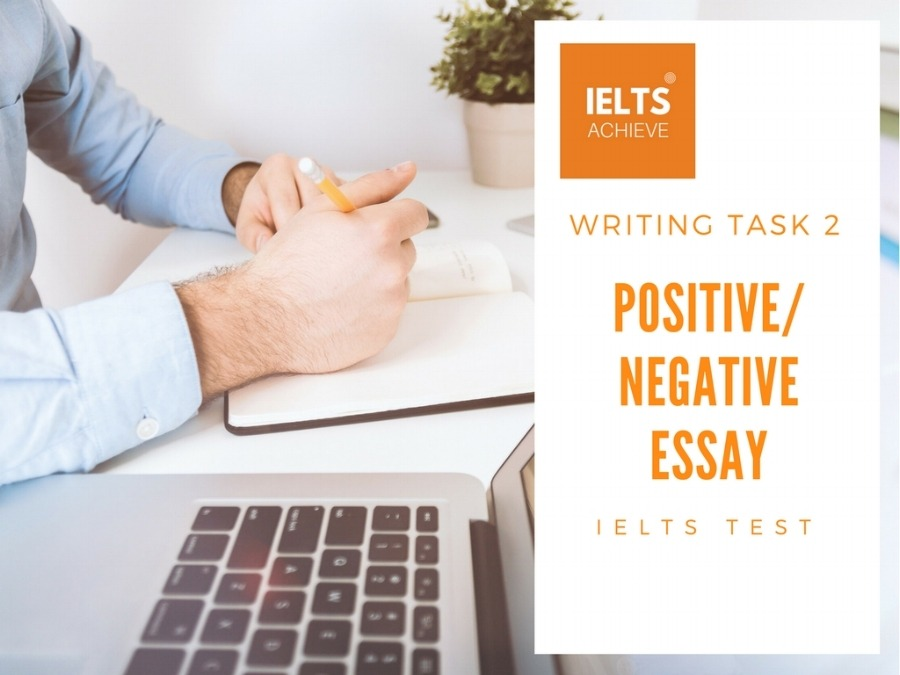 POSITIVE OR NEGATIVE ESSAY