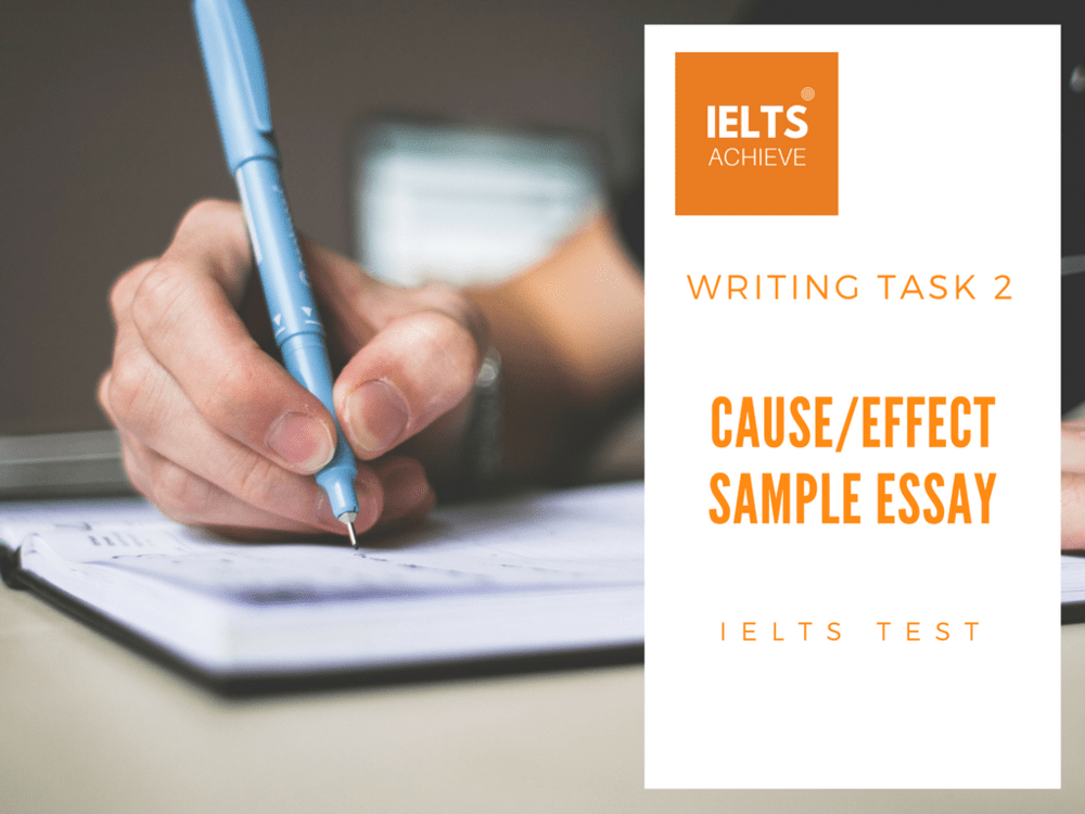 IELTS cause and effect essay example