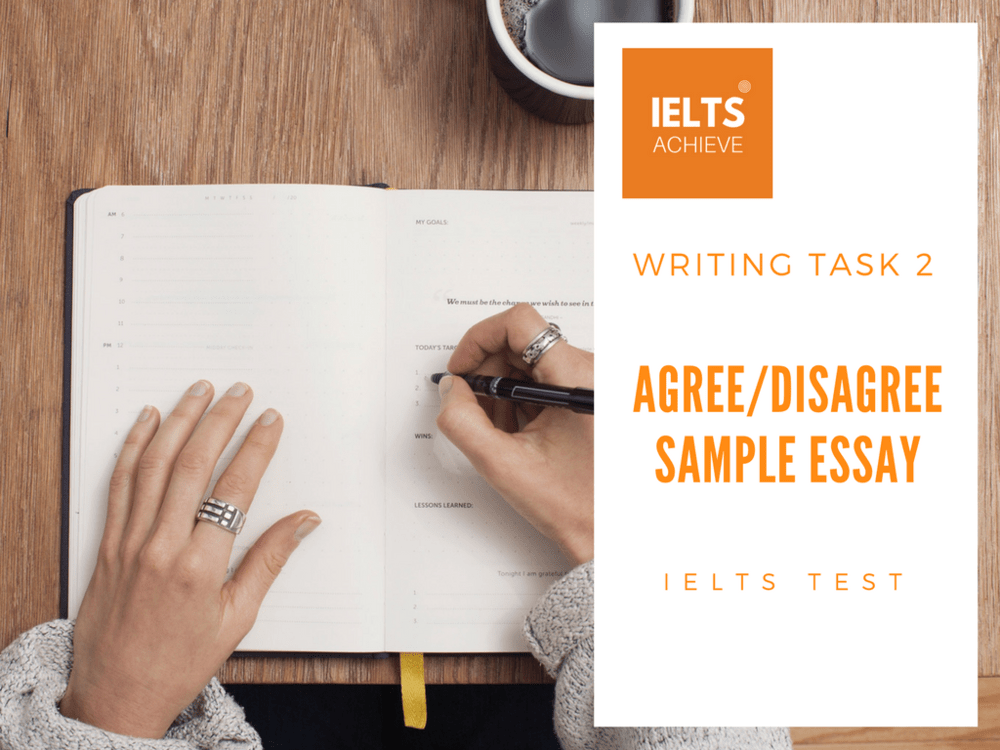 Writing Task 2 agree or disagree essay