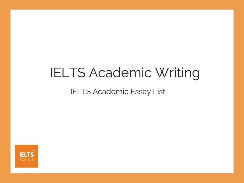 IELTS Academic Essay List