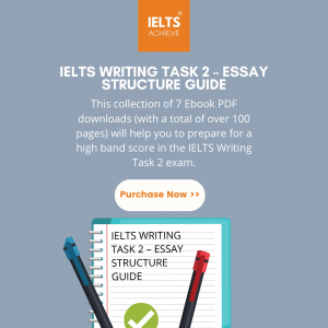 IELTS WRITING TASK 2 – ESSAY STRUCTURE GUIDE