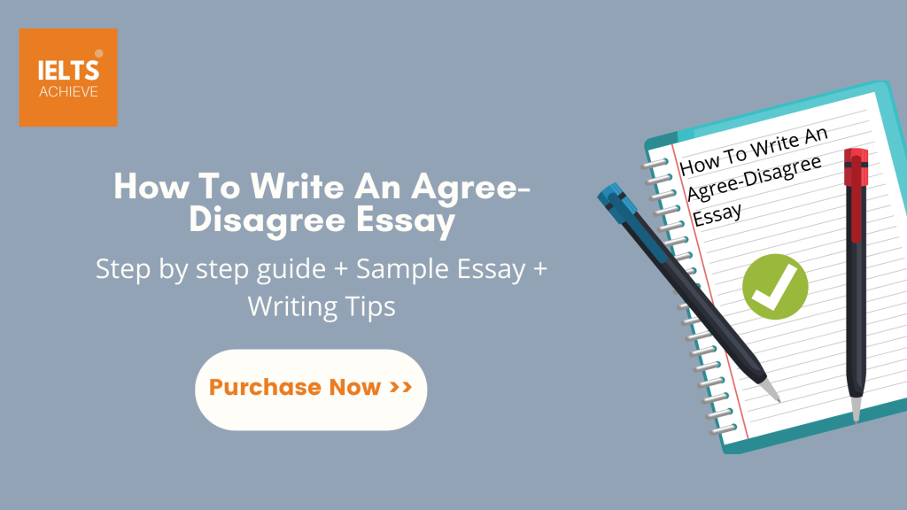 IELTS Writing Task 2 - How To Write An Agree-Disagree Essay